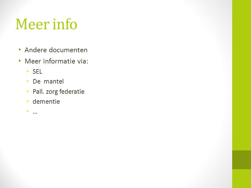 Meer info Andere documenten Meer informatie via: SEL De mantel