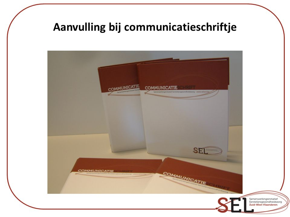 Aanvulling bij communicatieschriftje
