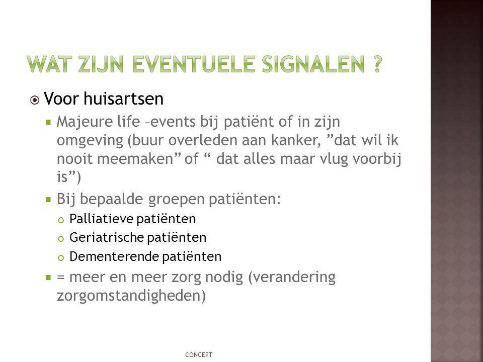 Wat zijn eventuele signalen