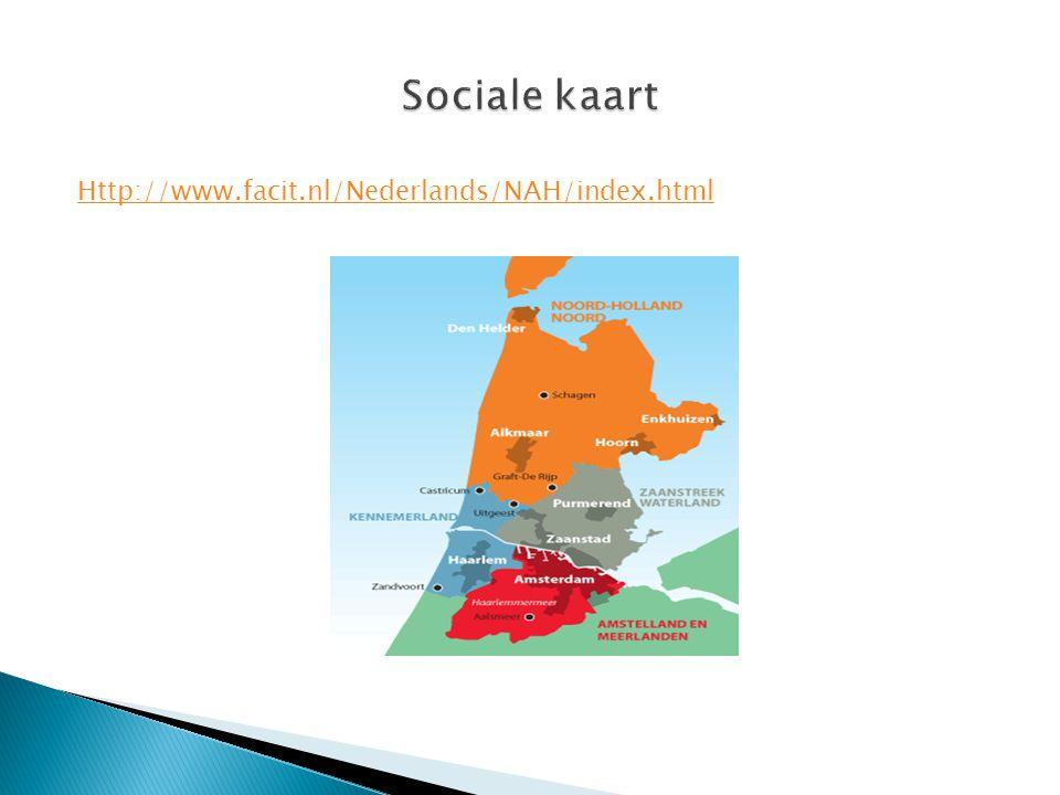 Sociale kaart Http://www.facit.nl/Nederlands/NAH/index.html