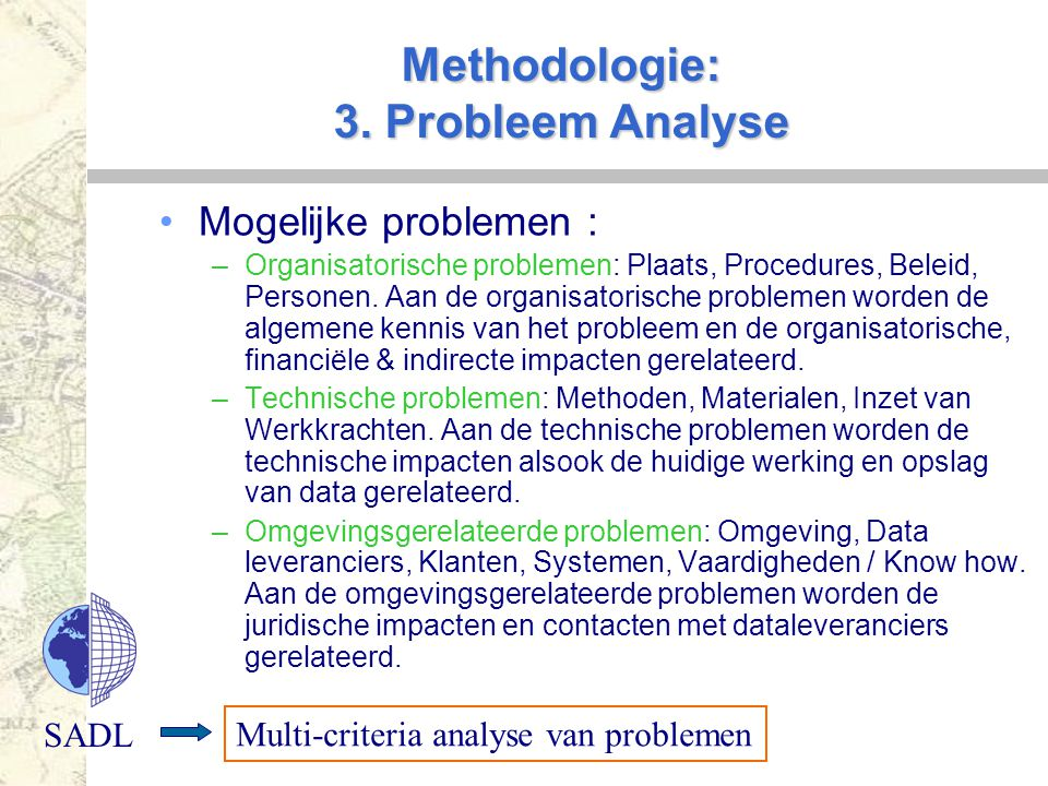 Methodologie: 3. Probleem Analyse