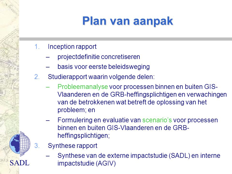 Plan van aanpak Inception rapport projectdefinitie concretiseren