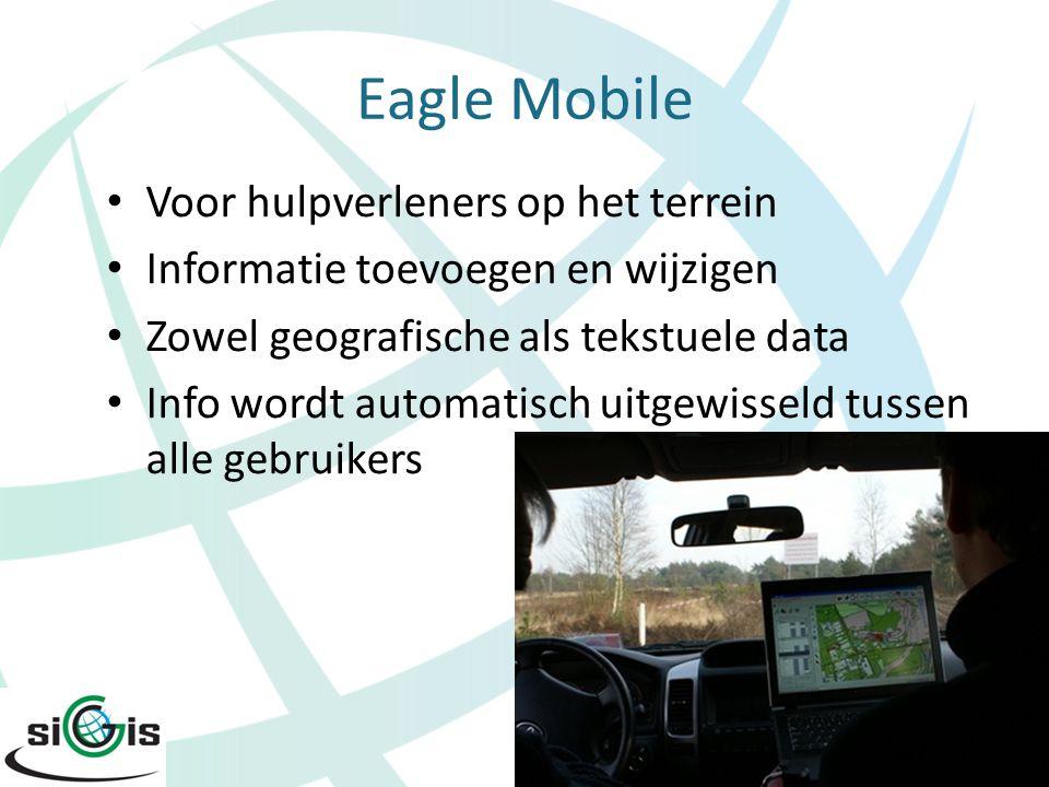 Eagle Mobile Voor hulpverleners op het terrein