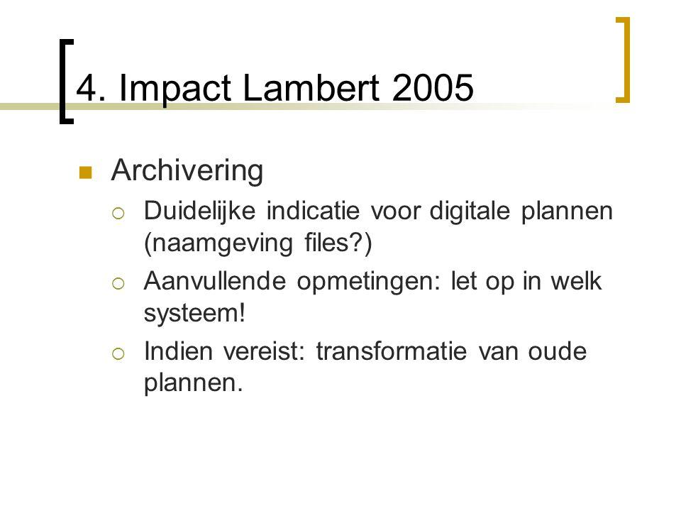 4. Impact Lambert 2005 Archivering