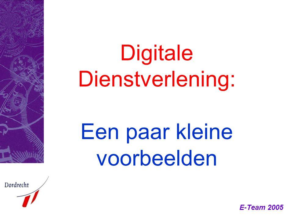 Digitale Dienstverlening: Een paar kleine voorbeelden