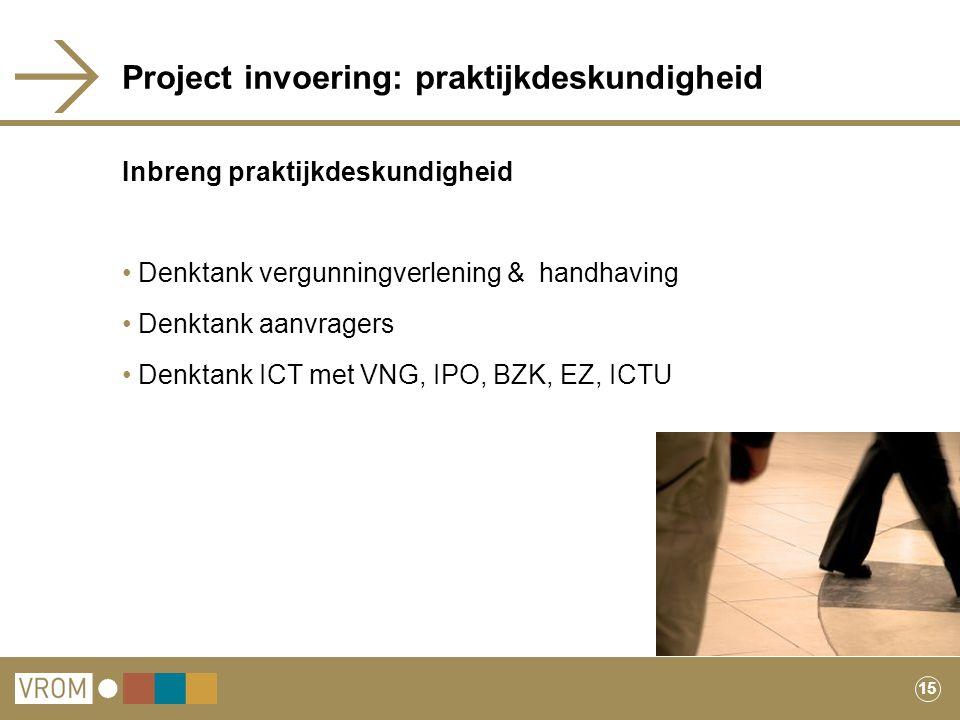 Project invoering: praktijkdeskundigheid