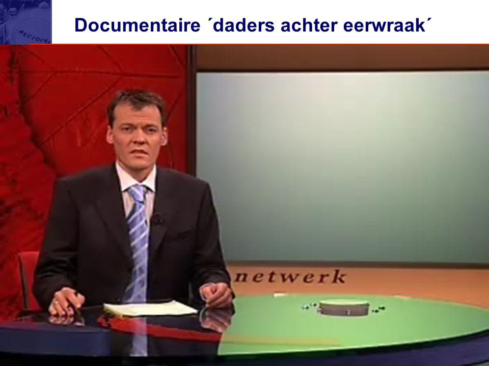 Documentaire ´daders achter eerwraak´