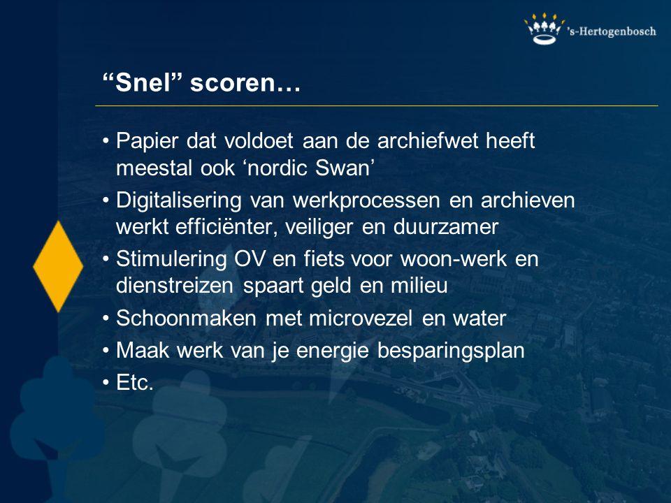 Snel scoren… Papier dat voldoet aan de archiefwet heeft meestal ook 'nordic Swan'