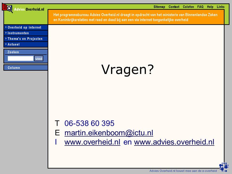 Vragen T 06-538 60 395 E martin.eikenboom@ictu.nl