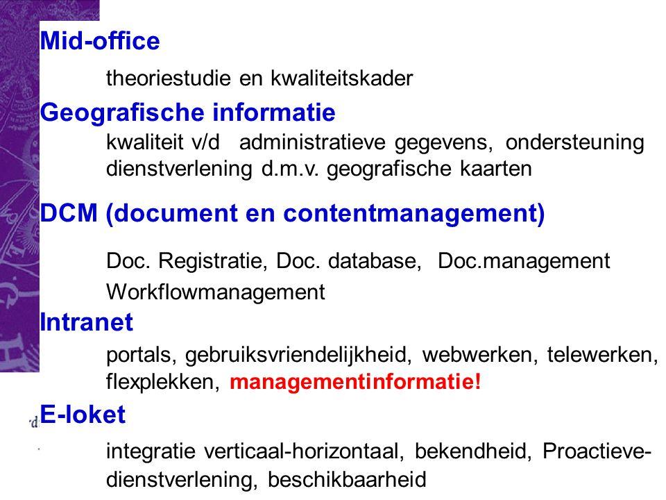 Mid-office. theoriestudie en kwaliteitskader. Geografische informatie