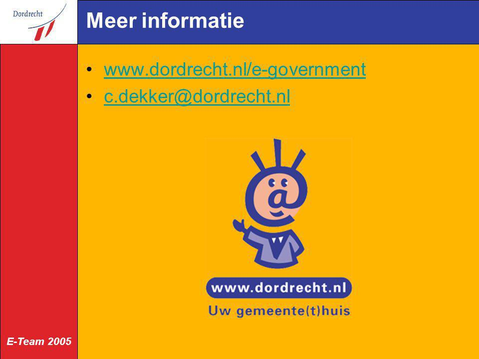 Meer informatie www.dordrecht.nl/e-government c.dekker@dordrecht.nl