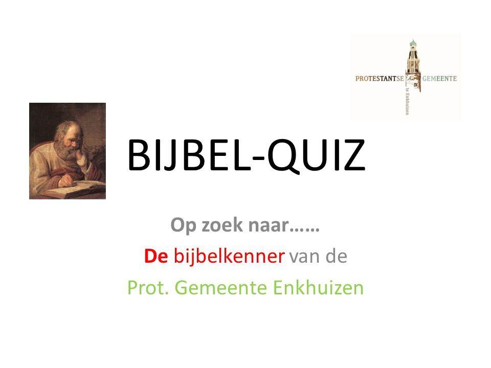 Op zoek naar…… De bijbelkenner van de Prot. Gemeente Enkhuizen