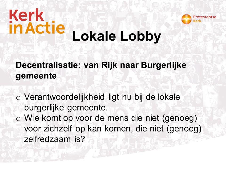 Lokale Lobby Decentralisatie: van Rijk naar Burgerlijke gemeente