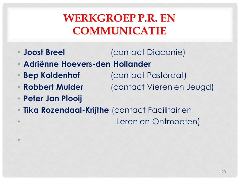 Werkgroep P.R. en Communicatie