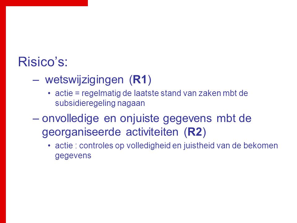 Risico's: wetswijzigingen (R1)
