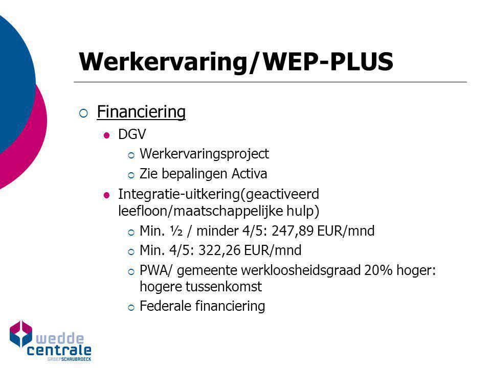 Werkervaring/WEP-PLUS
