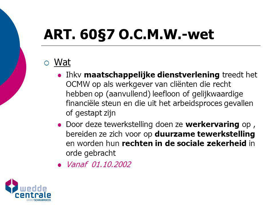 ART. 60§7 O.C.M.W.-wet Wat.