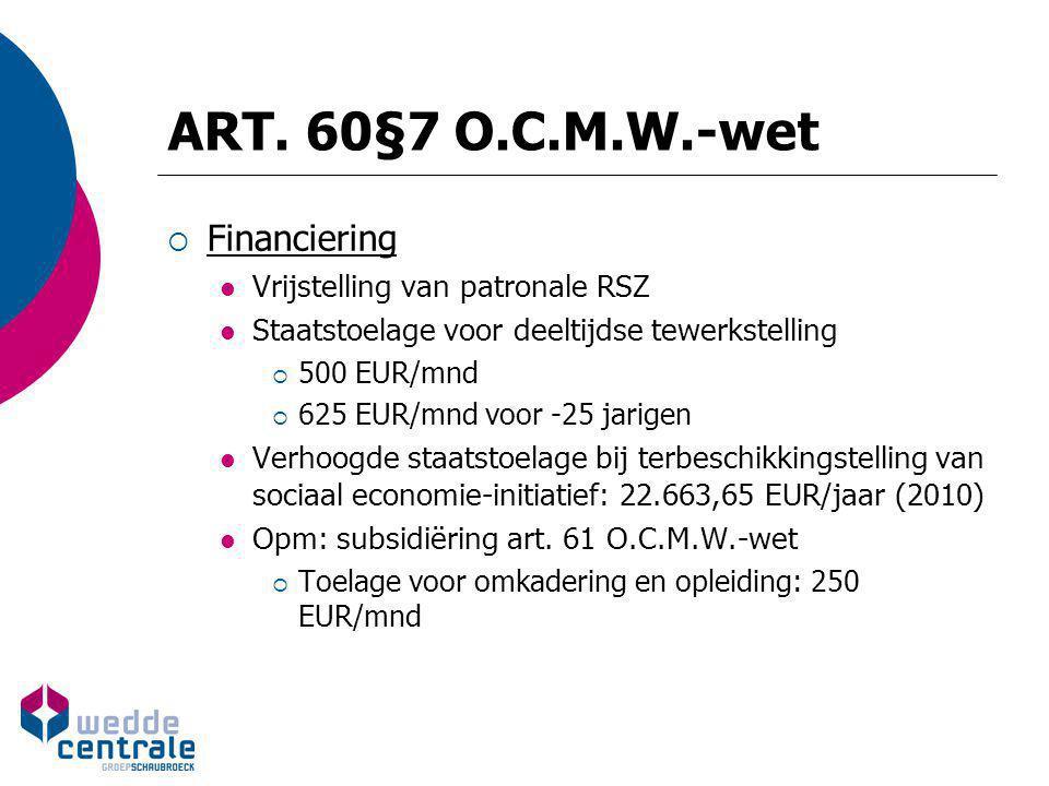 ART. 60§7 O.C.M.W.-wet Financiering Vrijstelling van patronale RSZ