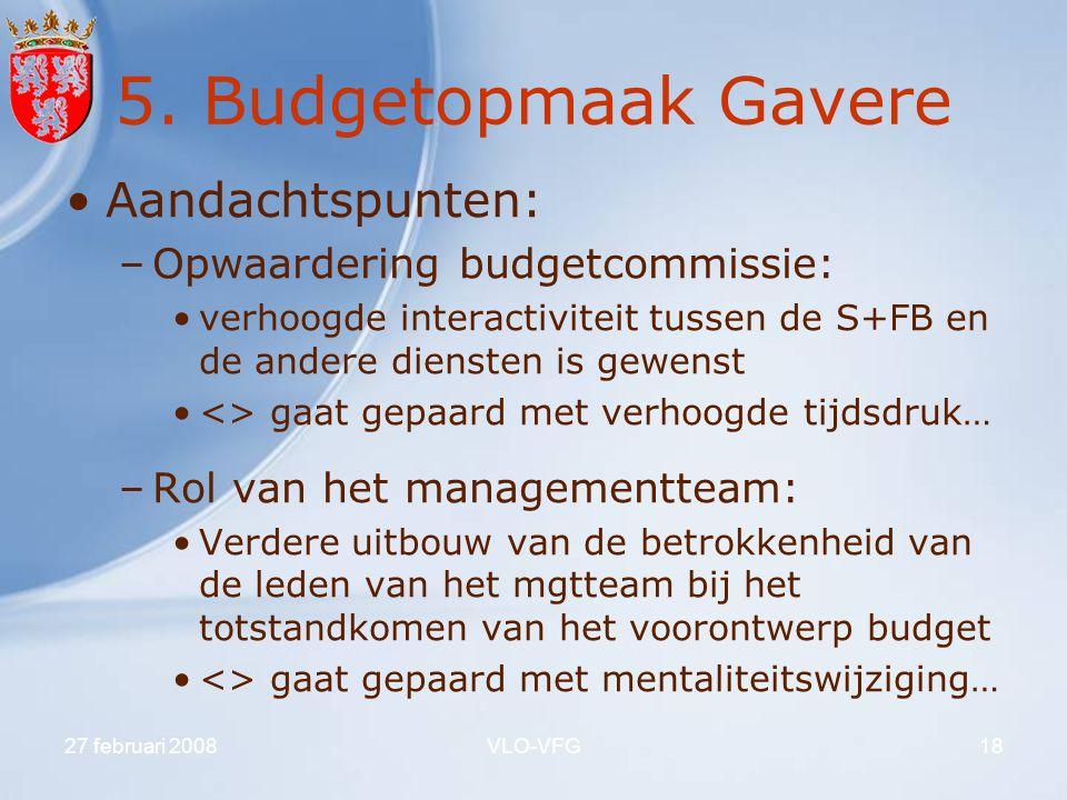 5. Budgetopmaak Gavere Aandachtspunten: Opwaardering budgetcommissie: