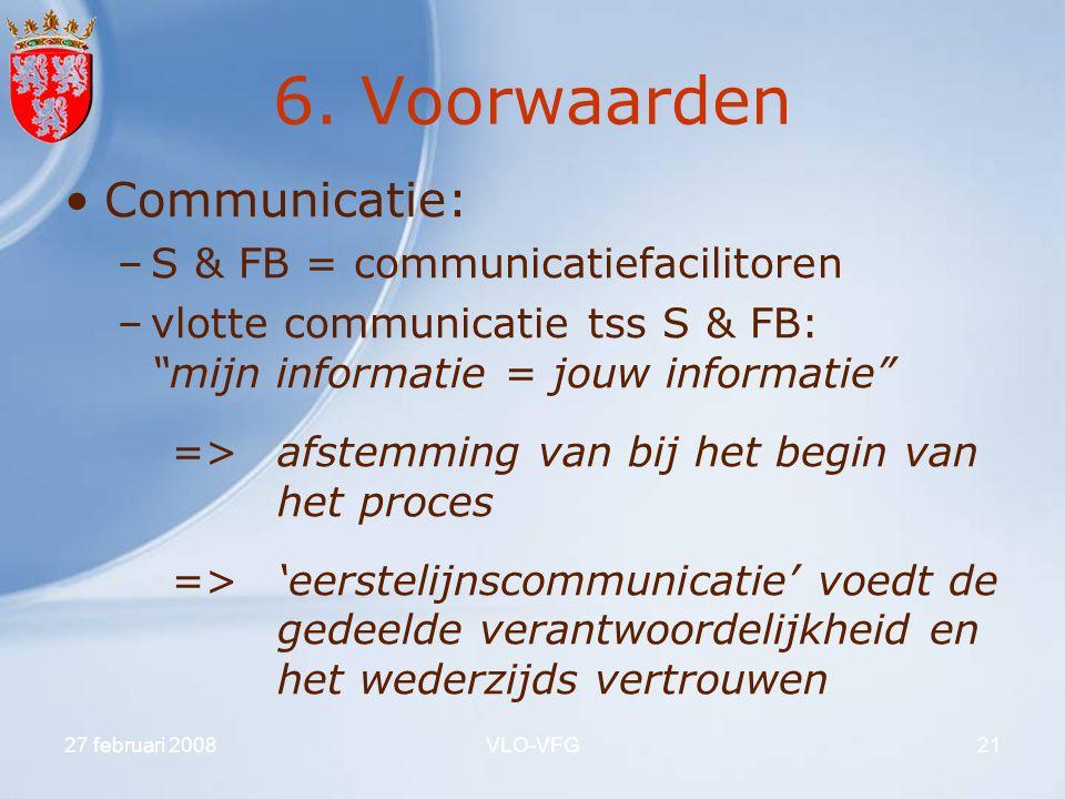 6. Voorwaarden Communicatie: S & FB = communicatiefacilitoren