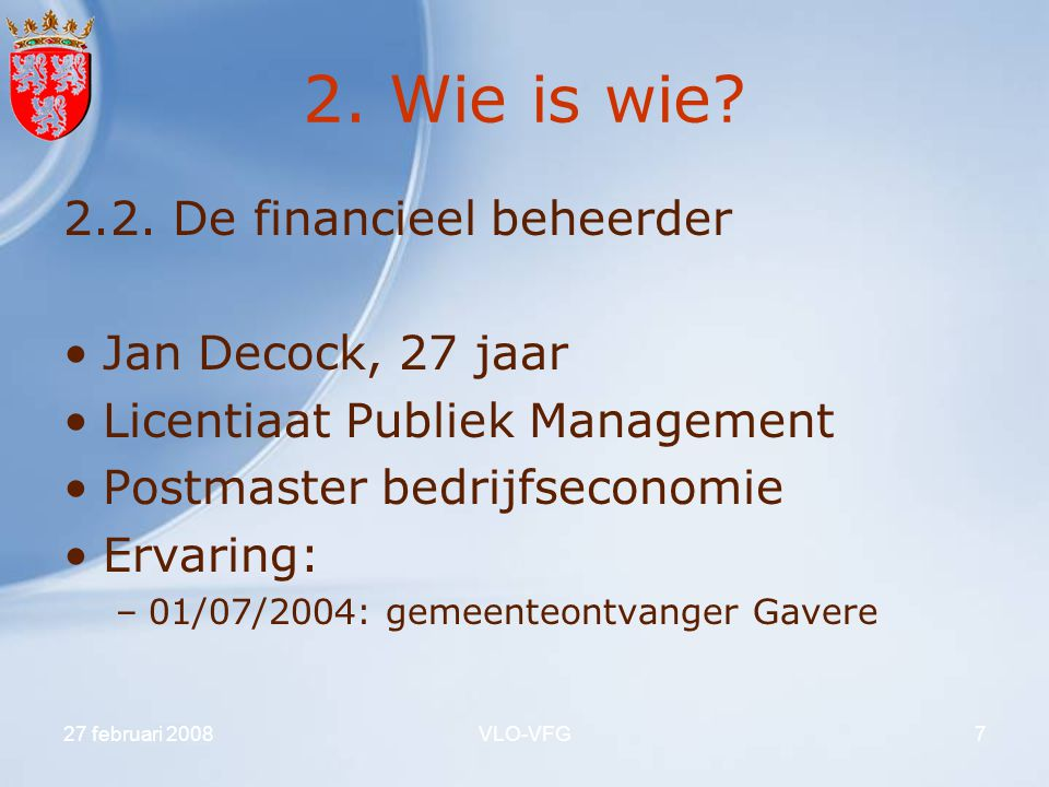 2. Wie is wie 2.2. De financieel beheerder Jan Decock, 27 jaar