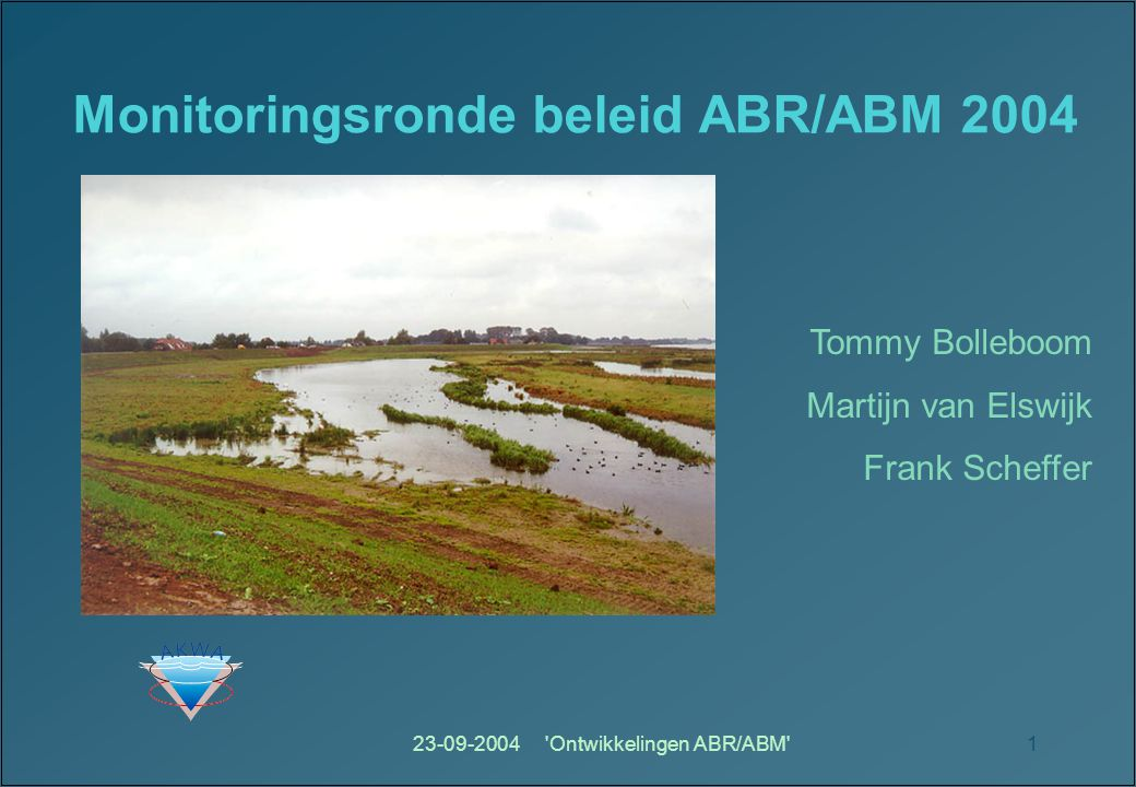Monitoringsronde beleid ABR/ABM 2004