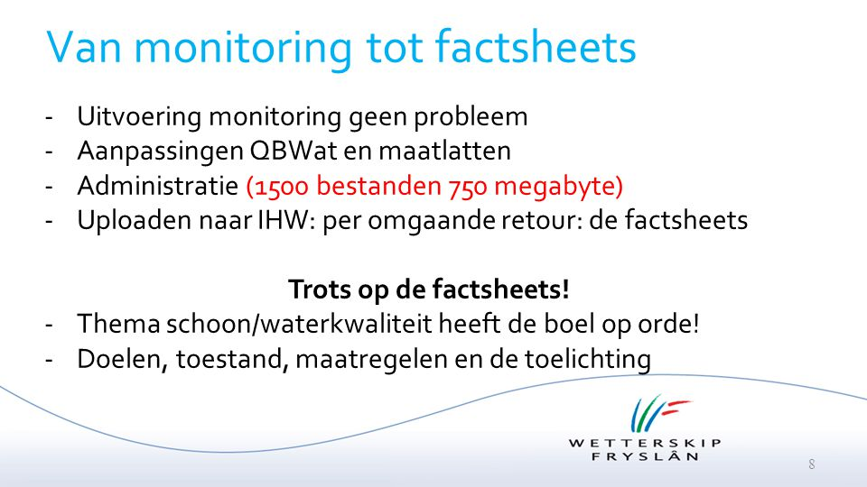 Van monitoring tot factsheets
