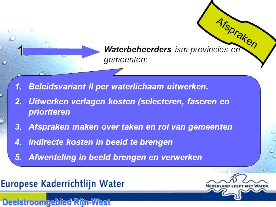 1 Afspraken Waterbeheerders ism provincies en gemeenten: