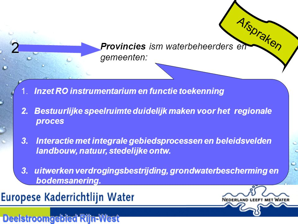 2 Afspraken Provincies ism waterbeheerders en gemeenten: