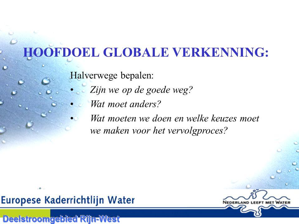 HOOFDOEL GLOBALE VERKENNING: