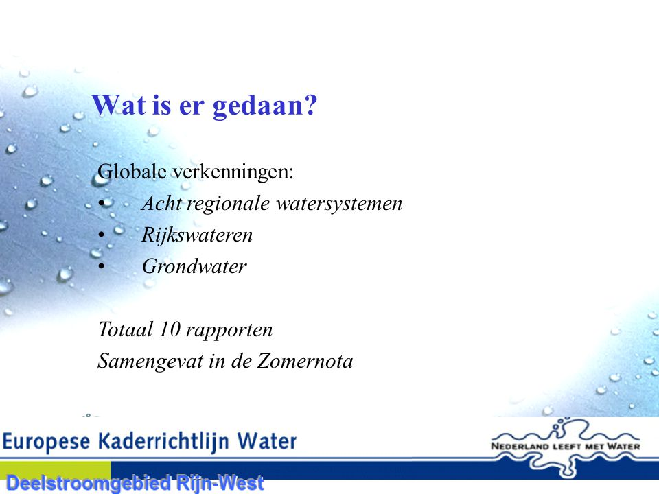 Wat is er gedaan Globale verkenningen: Acht regionale watersystemen