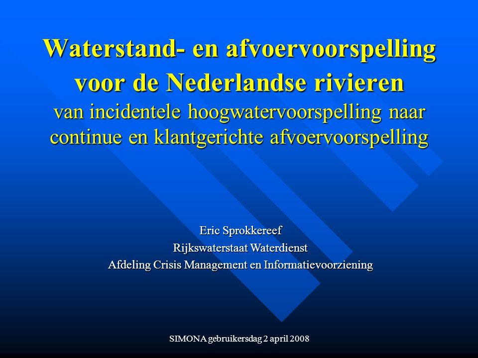 Waterstand- en afvoervoorspelling voor de Nederlandse rivieren van incidentele hoogwatervoorspelling naar continue en klantgerichte afvoervoorspelling