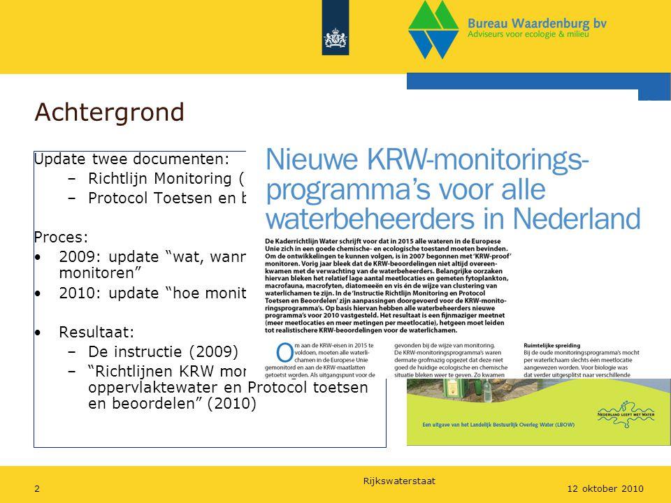 Achtergrond Update twee documenten: Richtlijn Monitoring (2006)