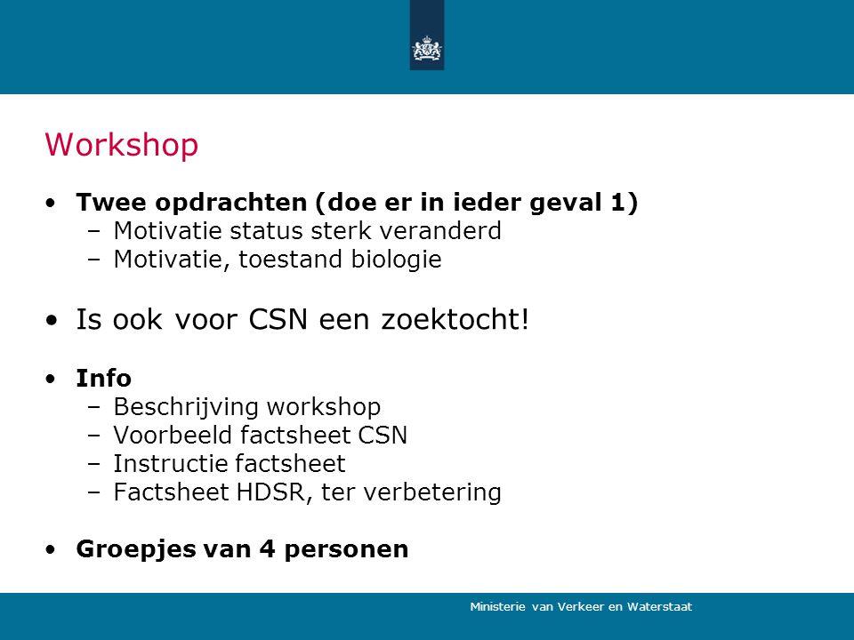 Workshop Is ook voor CSN een zoektocht!