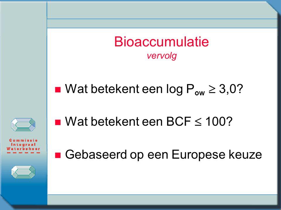 Bioaccumulatie vervolg