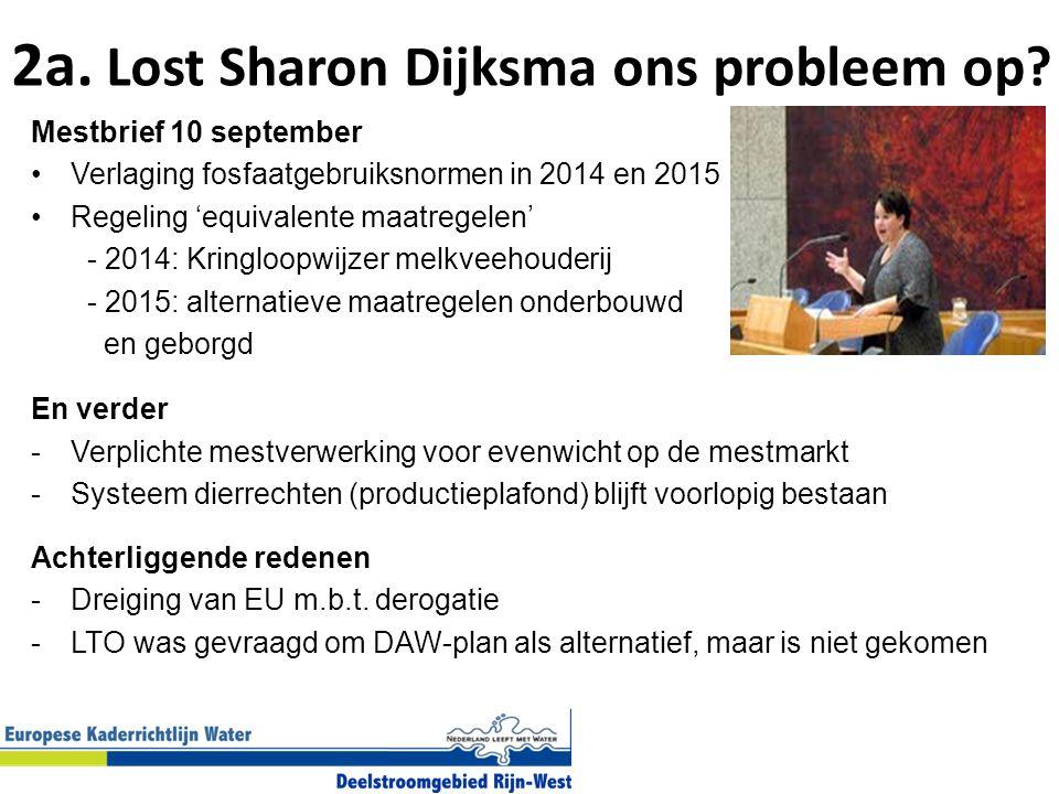 2a. Lost Sharon Dijksma ons probleem op