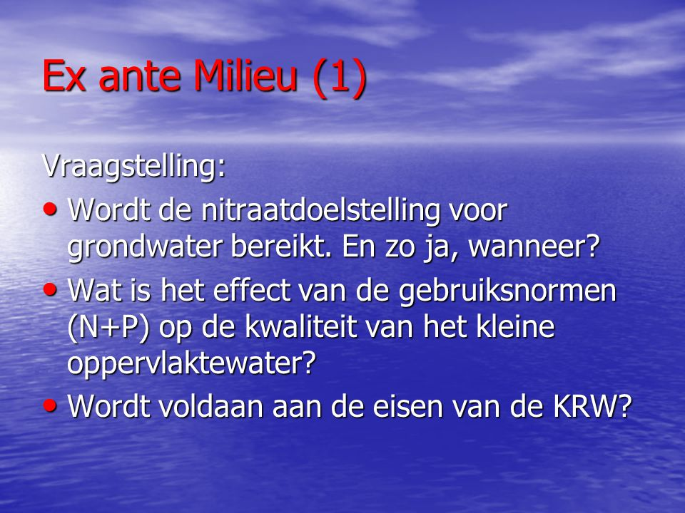 Ex ante Milieu (1) Vraagstelling: