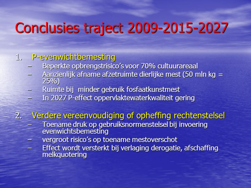 Conclusies traject 2009-2015-2027 P-evenwichtbemesting