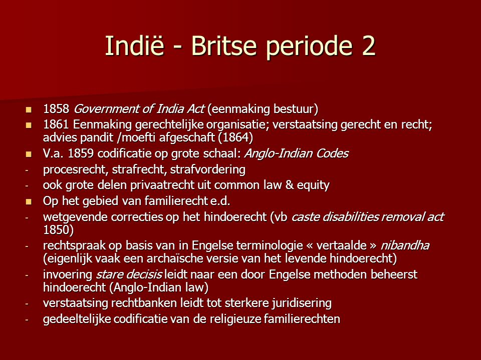 Indië - Britse periode 2 1858 Government of India Act (eenmaking bestuur)