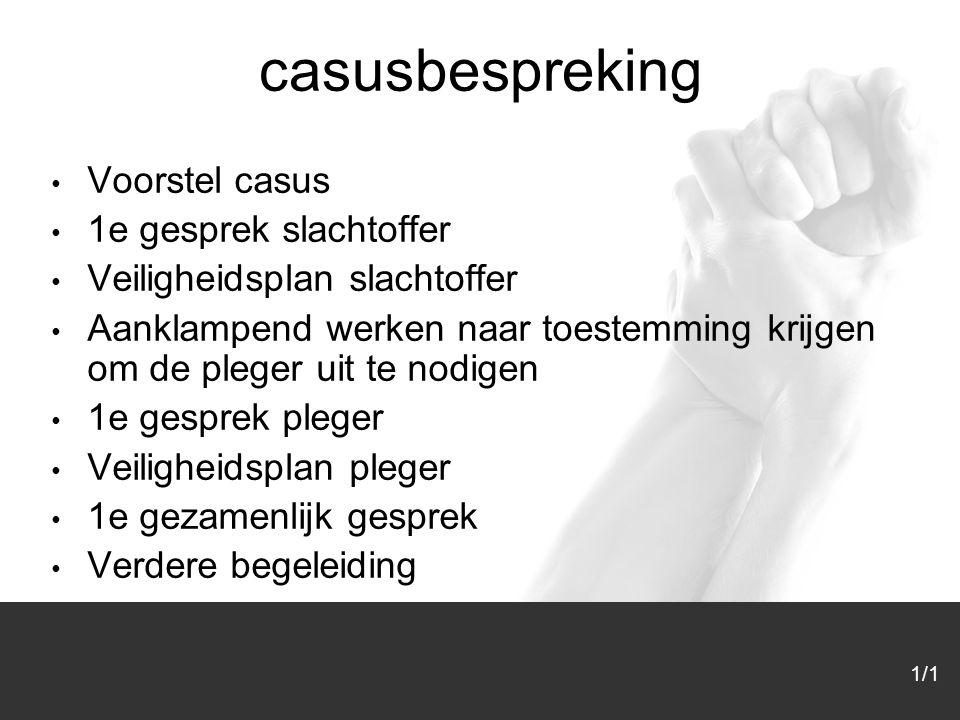 casusbespreking Voorstel casus 1e gesprek slachtoffer