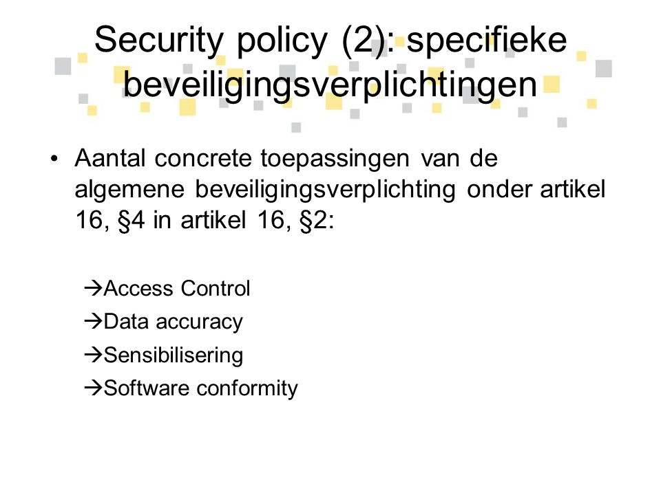 Security policy (2): specifieke beveiligingsverplichtingen