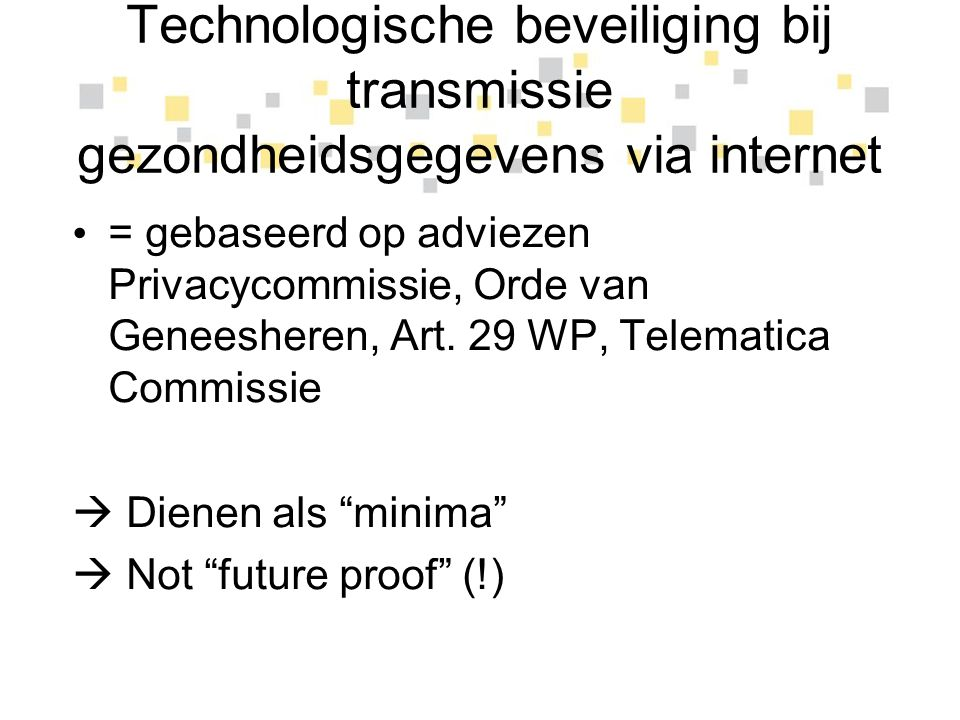 Technologische beveiliging bij transmissie gezondheidsgegevens via internet