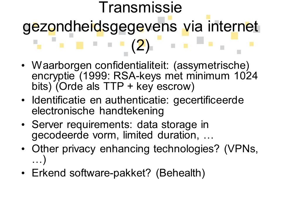 Transmissie gezondheidsgegevens via internet (2)