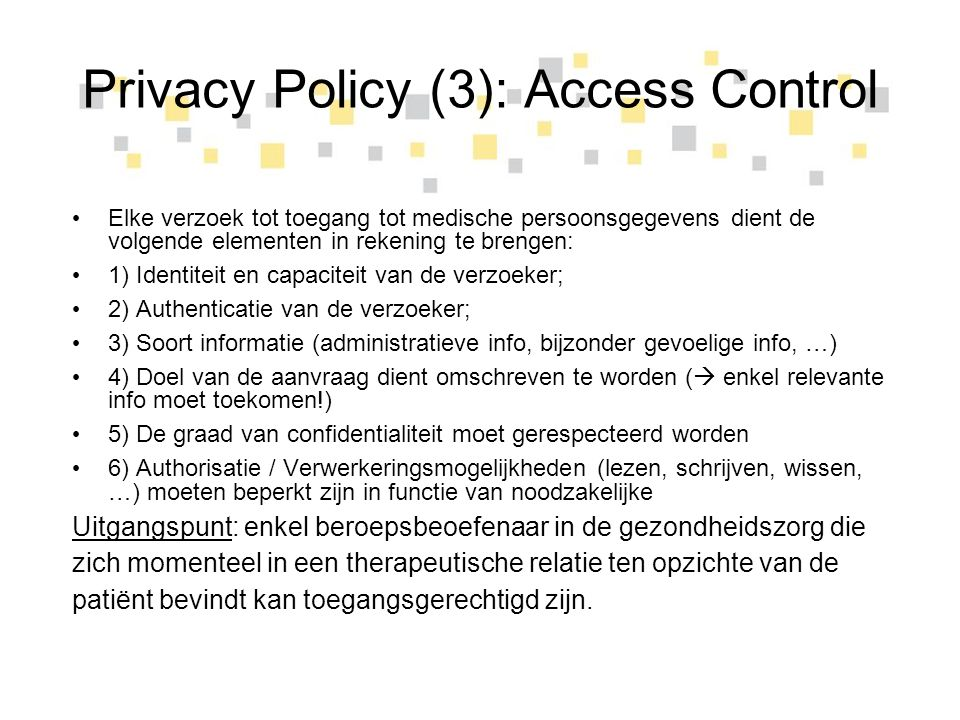 Privacy Policy (3): Access Control
