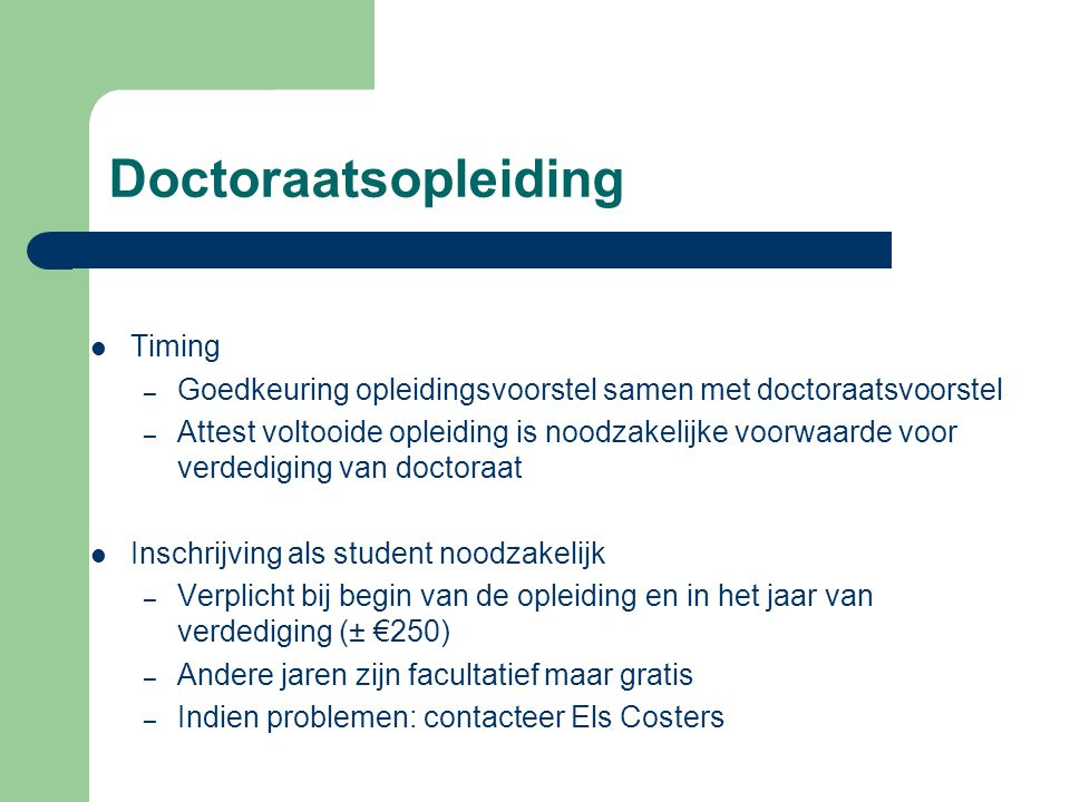 Doctoraatsopleiding Timing