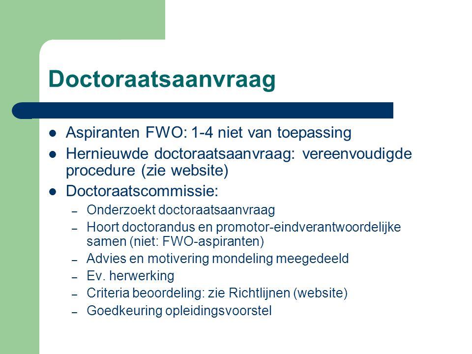 Doctoraatsaanvraag Aspiranten FWO: 1-4 niet van toepassing
