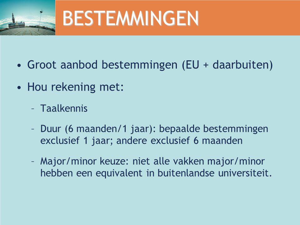 BESTEMMINGEN Groot aanbod bestemmingen (EU + daarbuiten)