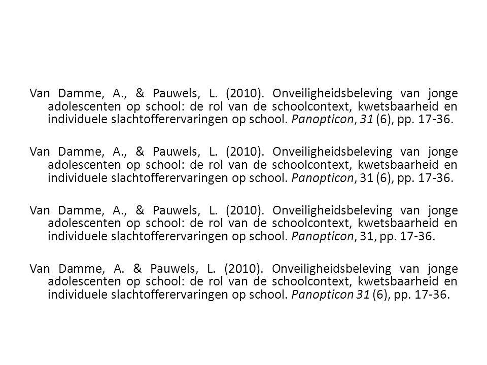 Van Damme, A. , & Pauwels, L. (2010)