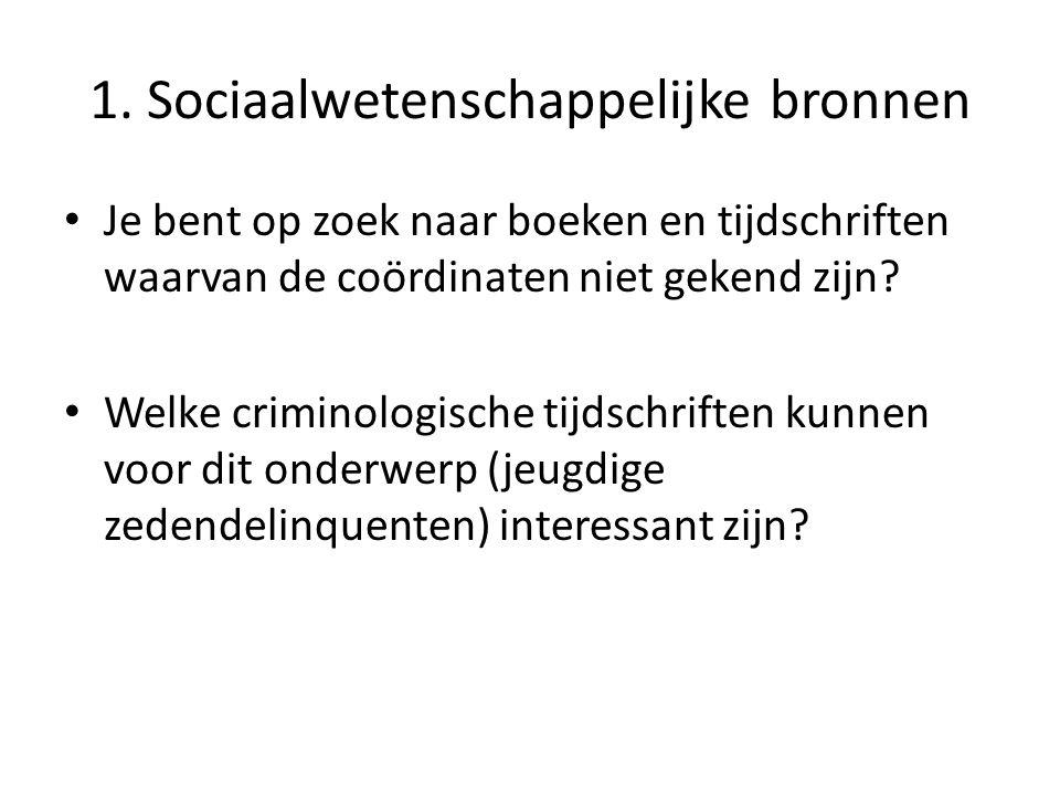 1. Sociaalwetenschappelijke bronnen