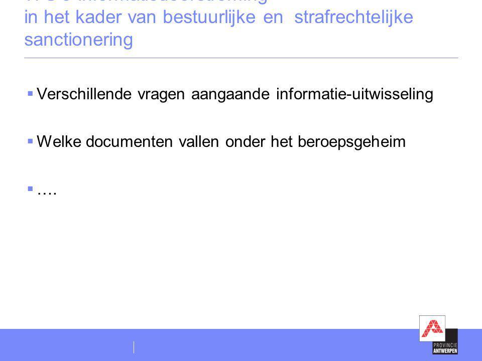 WG 3 Informatiedoorstroming in het kader van bestuurlijke en strafrechtelijke sanctionering